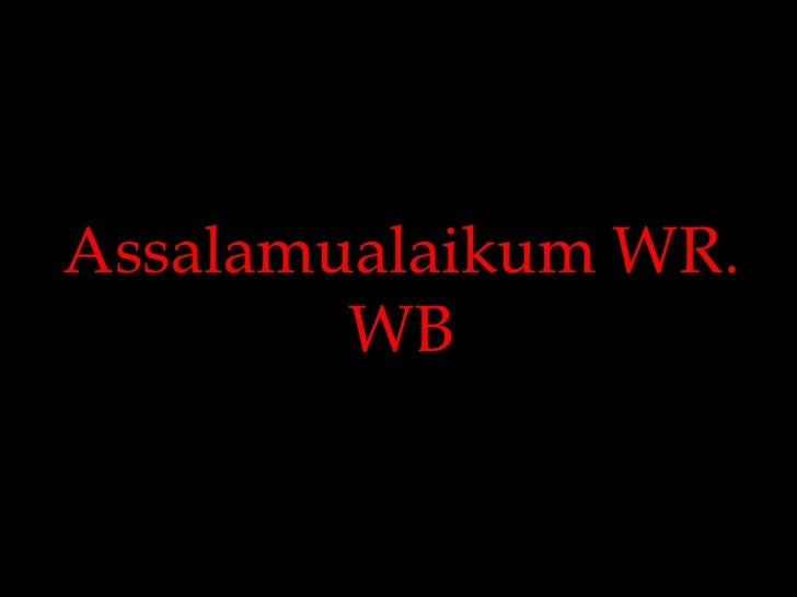 Assalamualaikum WR. WB<br />