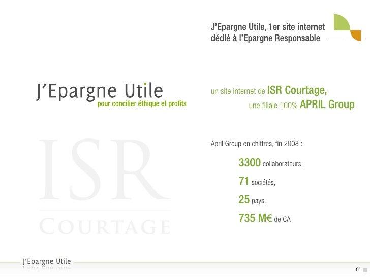 Investissement Socialement Responsable - J'Epargne Utile 2009
