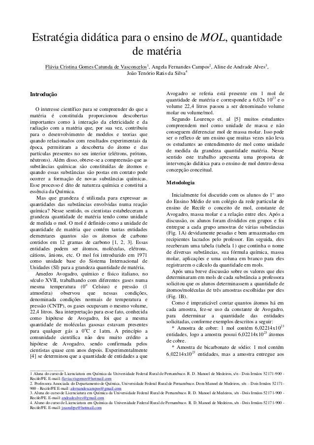 Estratégia didática para o ensino de MOL, quantidade                          de matéria        Flávia Cristina Gomes Catu...