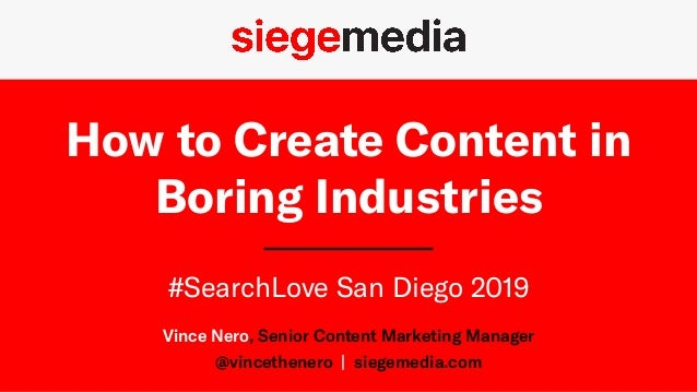 SearchLove San Diego 2019 - Vince Nero - Creating Great