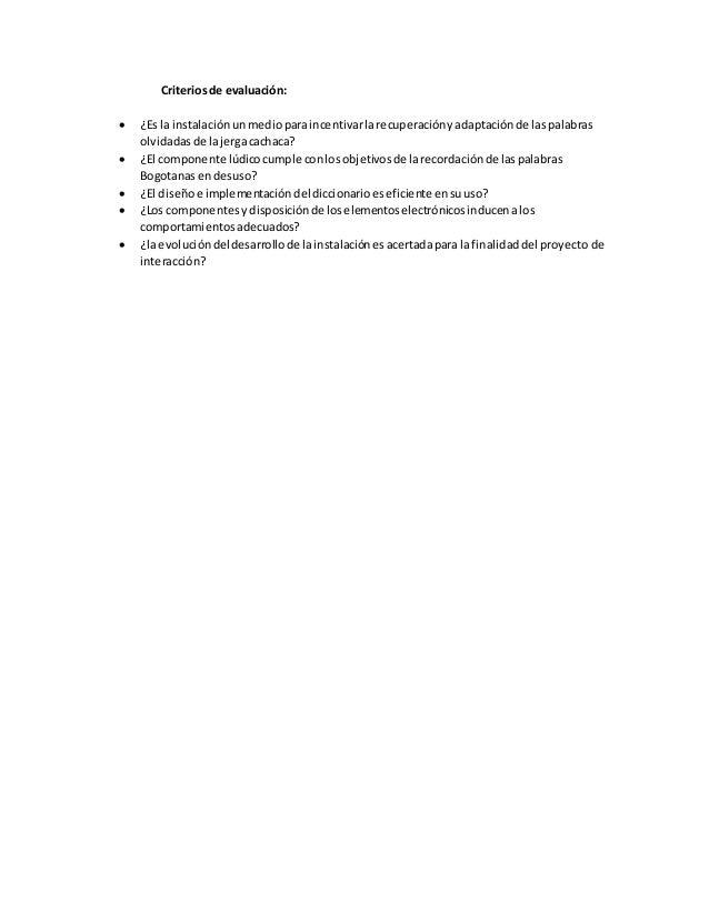 Criteriosde evaluación:  ¿Es la instalaciónunmedioparaincentivarlarecuperaciónyadaptaciónde laspalabras olvidadasde lajer...