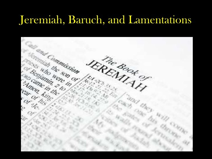 Jeremiah, Baruch, and Lamentations <br />