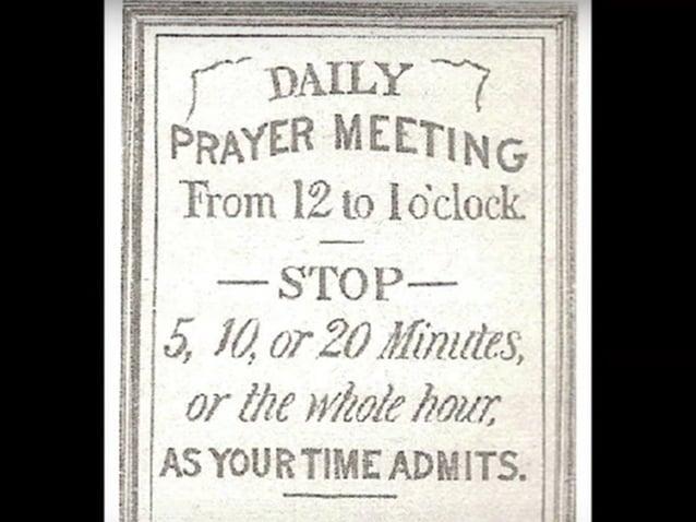 Reglas de las reuniones Lanphier y la iglesia establecieron siete reglas para las reuniones: (1) Comenzar con un breve hi...