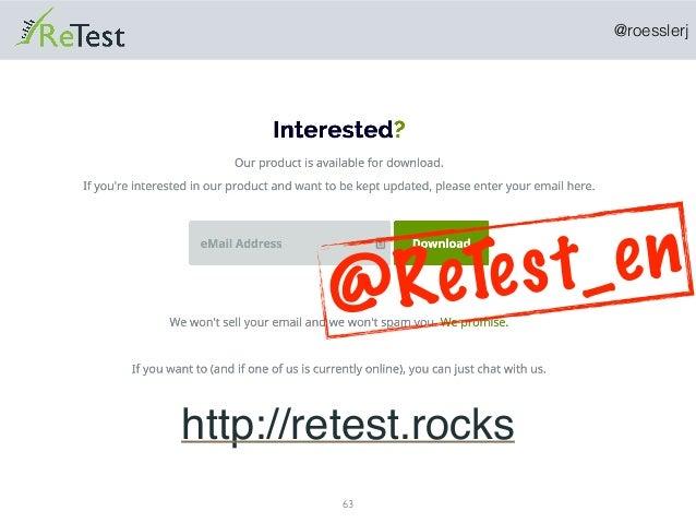 @roesslerj 63 http://retest.rocks @ReTest_en