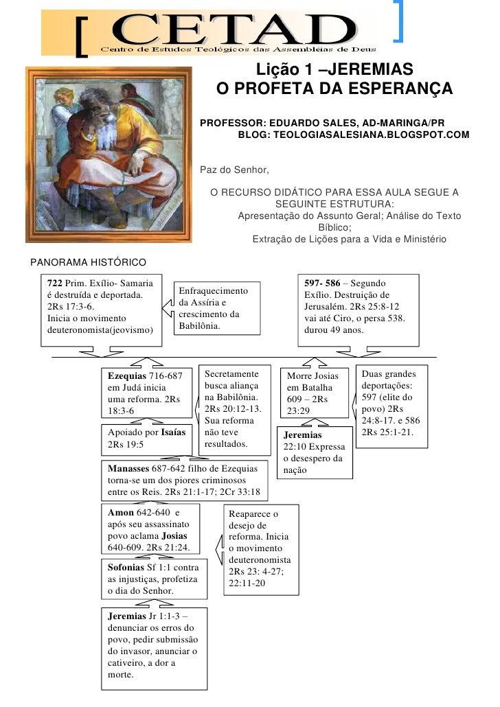 Lição 1 –JEREMIAS                                               O PROFETA DA ESPERANÇA                                    ...