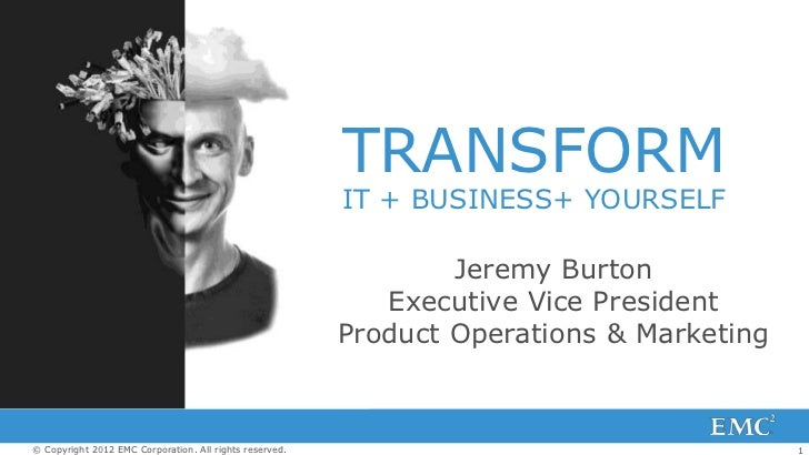 TRANSFORM                                                         IT + BUSINESS+ YOURSELF                                 ...