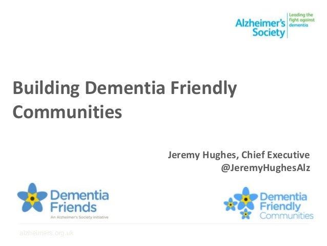 Building Dementia Friendly Communities ___________________________________________________________________________________...