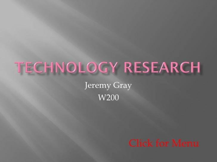 Jeremy Gray W200 Click for Menu