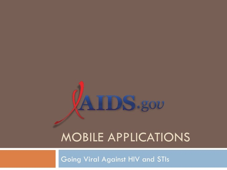 MOBILE APPLICATIONSGoing Viral Against HIV and STIs