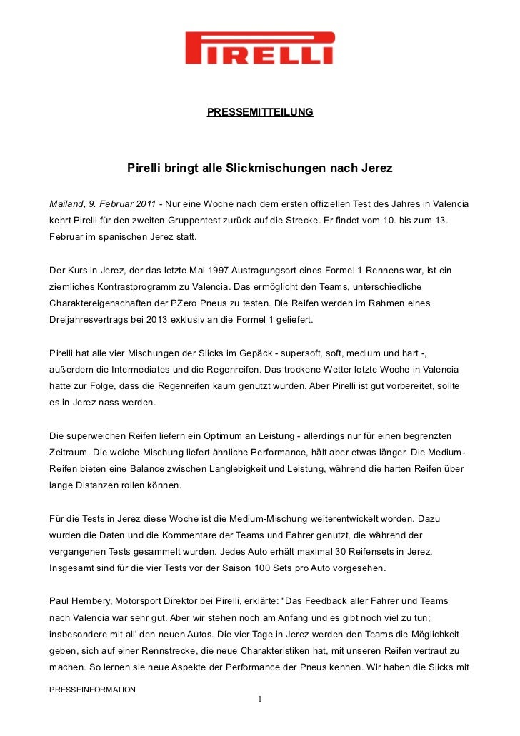 PRESSEMITTEILUNG                  Pirelli bringt alle Slickmischungen nach JerezMailand, 9. Februar 2011 - Nur eine Woche ...