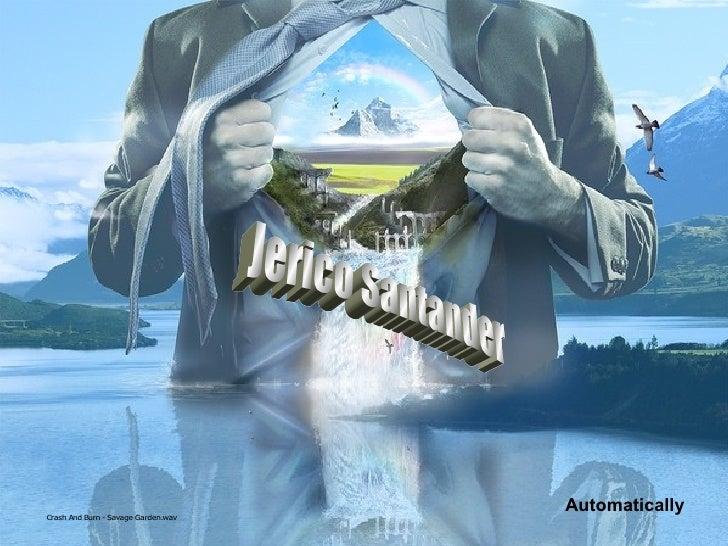 Jerico Santander Automatically