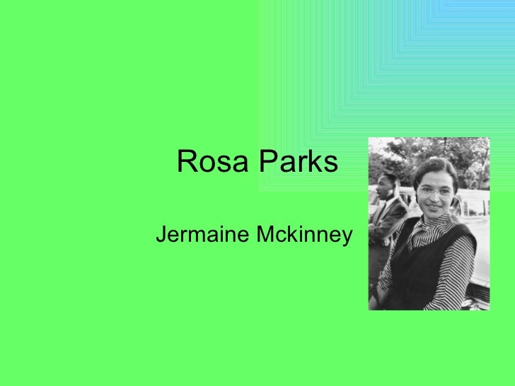 Rosa Parks Jermaine Mckinney