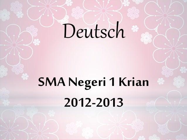 Deutsch SMA Negeri 1 Krian 2012-2013