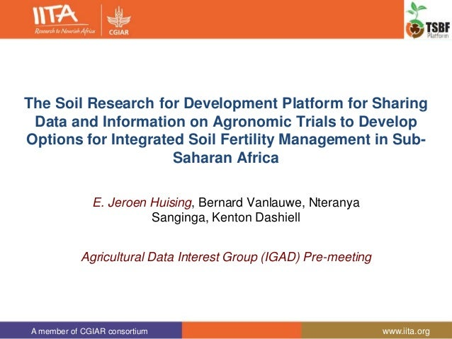 The Soil Research for Development Platform for Sharing ...