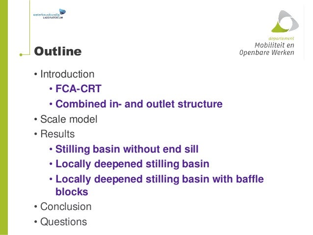 Jeroen vercruysse stilling basin design inlet outlet for Slide design outlet