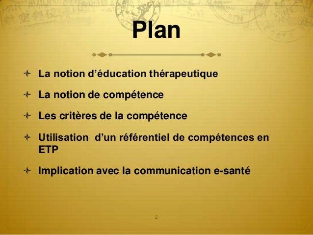 Éducation thérapeuthique du patient (ETP): quelles compétences communicationnelles pour les profesionnels - Jérôme FOUCAULT Slide 2