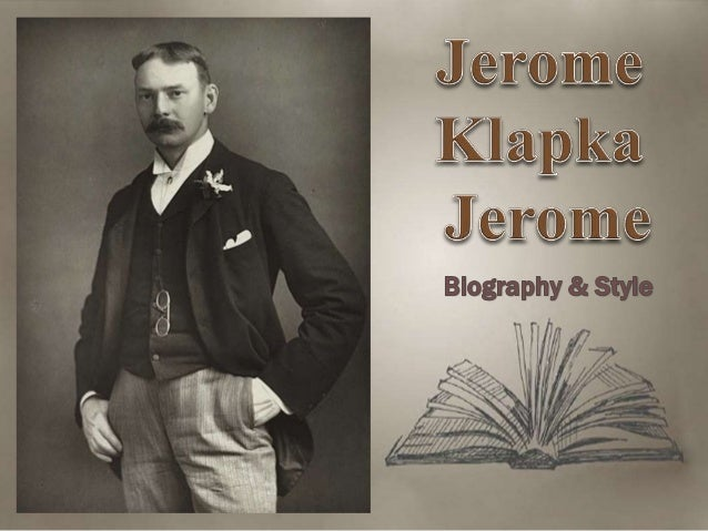 jerome k jerome a victim to Get an answer for 'what is the theme of the story three men in a boat' and find homework help for other three men in a boat (to say nothing of the dog) questions at enotes jerome k jerome biography enotescom will help you with any book or any question.