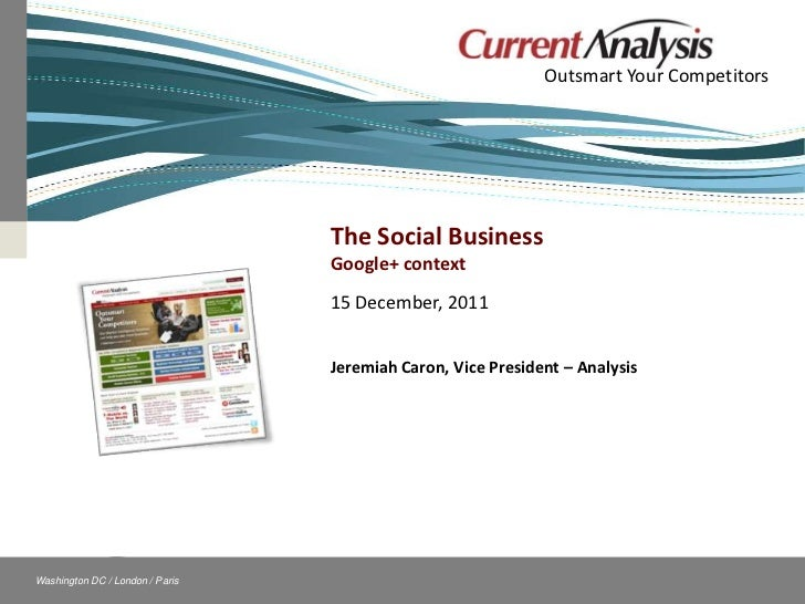 Outsmart Your Competitors                                               The Social Business                               ...