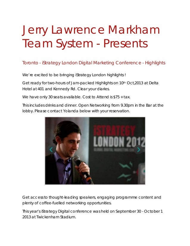 Jerry Lawrence Markham Team System - Presents Toronto - iStrategy London Digital Marketing Conference - Highlights We're e...