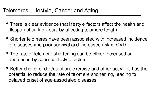 telomere shortening and lifestyle factors effecting The shortening of the telomere is the result of the main factors are as long as its aim is to overcome the severe damage which effecting the vital.