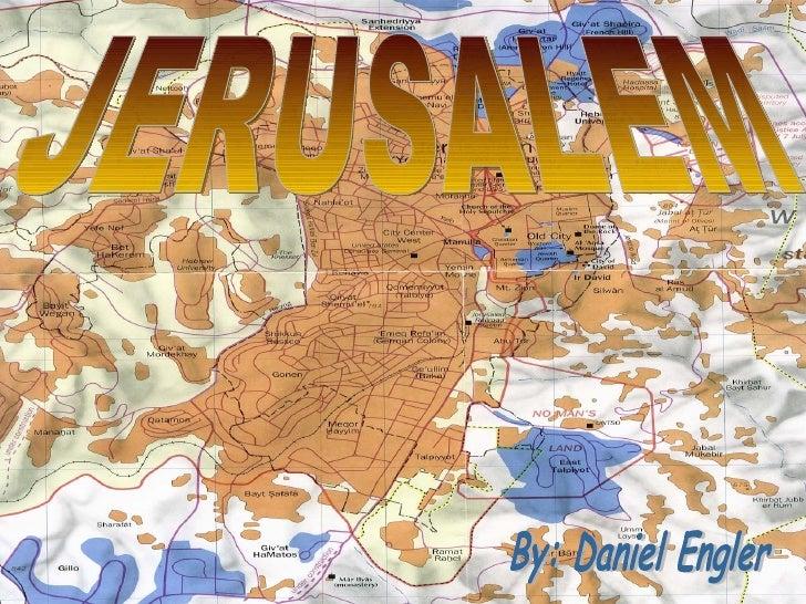 JERUSALEM By: Daniel Engler