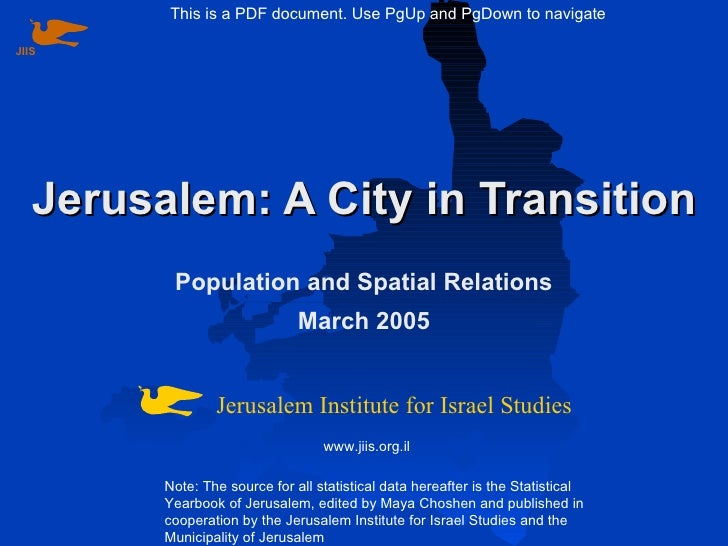 Jerusalem: A City in Transition Population and Spatial Relations March 2005 Note: The source for all statistical data here...