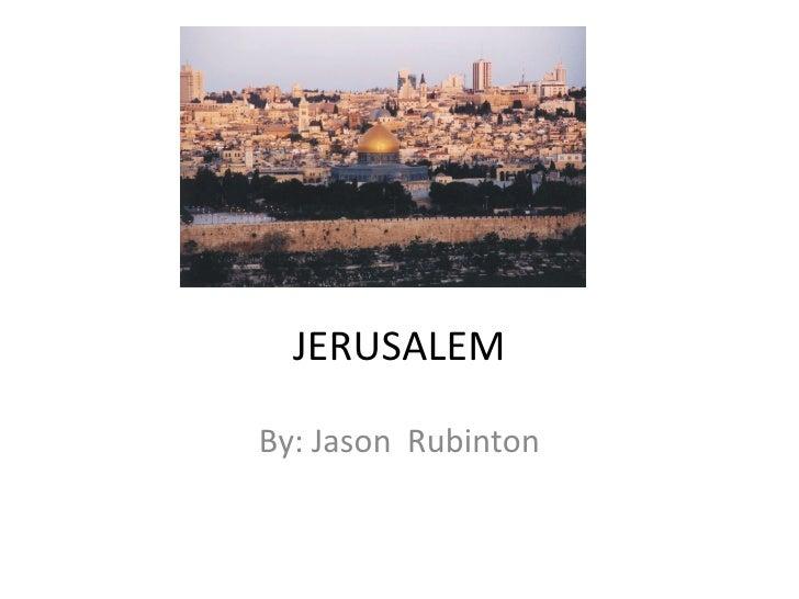 JERUSALEM By: Jason  Rubinton
