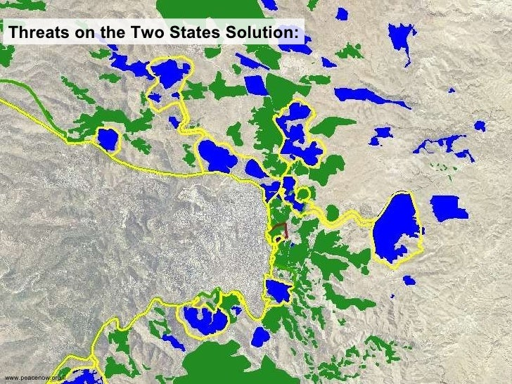 Threats on the Two States Solution: www.peacenow.org.il