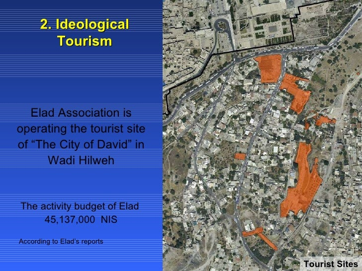 """2. Ideological Tourism Elad Association is operating the tourist site of """"The City of David"""" in Wadi Hilweh The activity b..."""