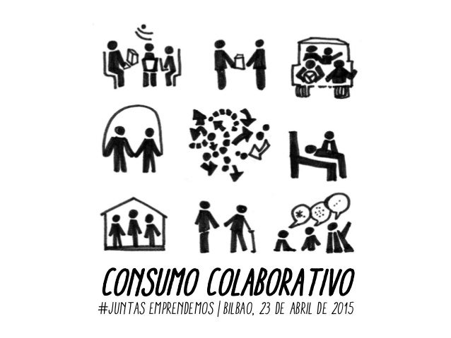 CONSUMO COLABORATIVO#JUNTAS EMPRENDEMOS | Bilbao, 23 de abril de 2015
