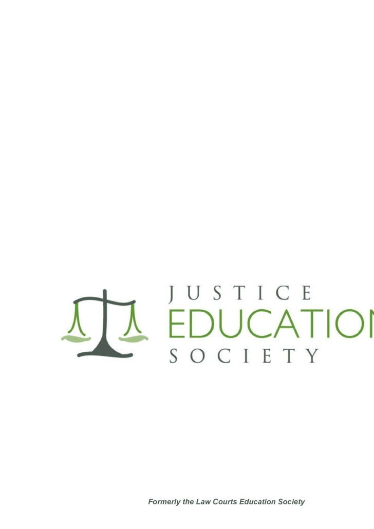 Formerly the Law Courts Education Society Our work in Central America History and Accomplishments