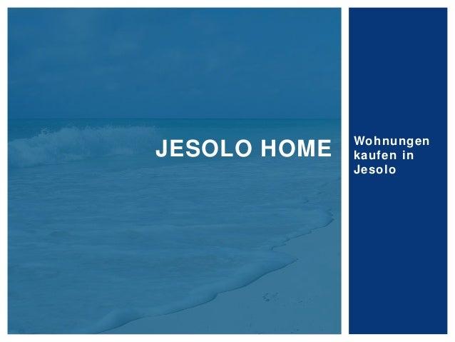 Wohnungen kaufen in Jesolo JESOLO HOME