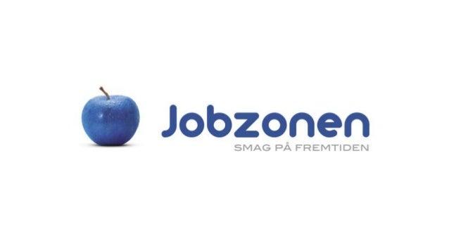 nyt pejlemærke Alle disse ændringer og vores ønske om at styrke Jobzonens brand markant fortjener et nyt, stærkt pejlemærk...