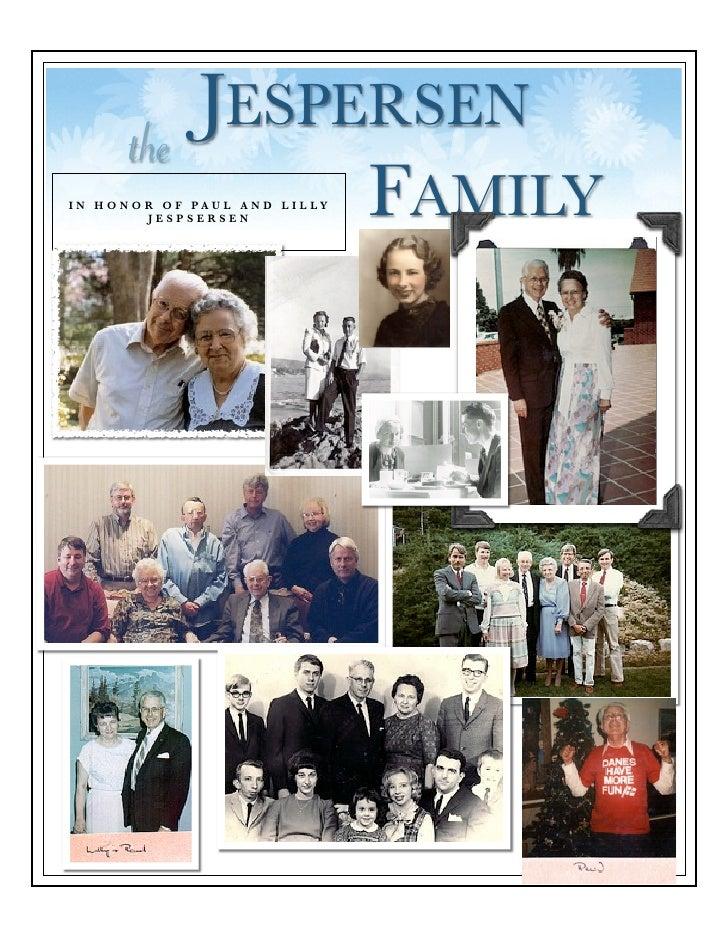 the                   JESPERSEN                        FAMILY I N H O N O R O F PAU L A N D L I L LY             JESPSERSEN