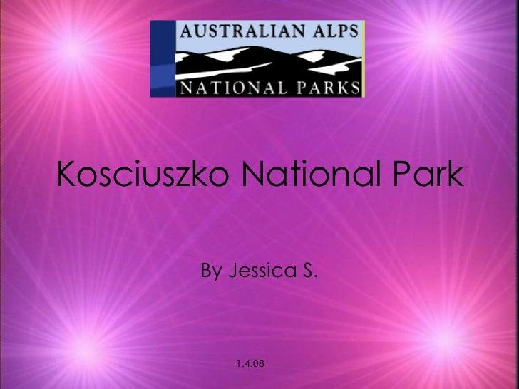 Kosciuszko National Park By Jessica S. 1.4.08