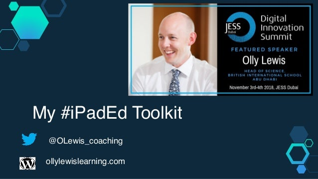 @OLewis_coaching ollylewislearning.com My #iPadEd Toolkit