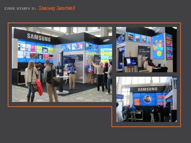 CASE STUDY 2:   Samsung Smartwall