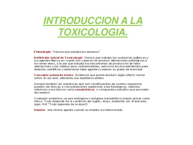 INTRODUCCION A LA TOXICOLOGIA.