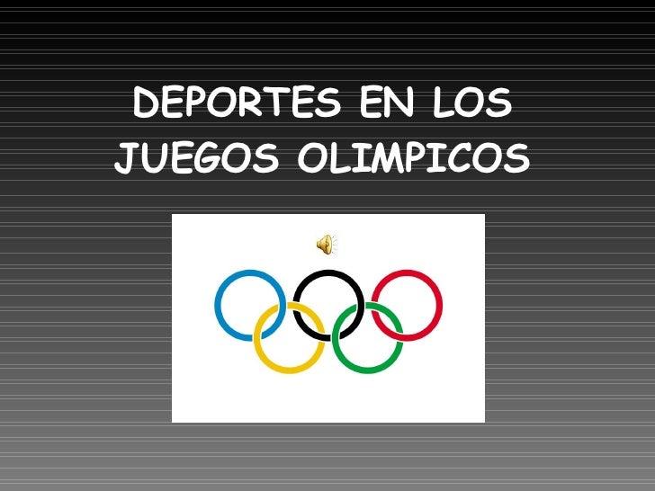 DEPORTES EN LOS JUEGOS OLIMPICOS