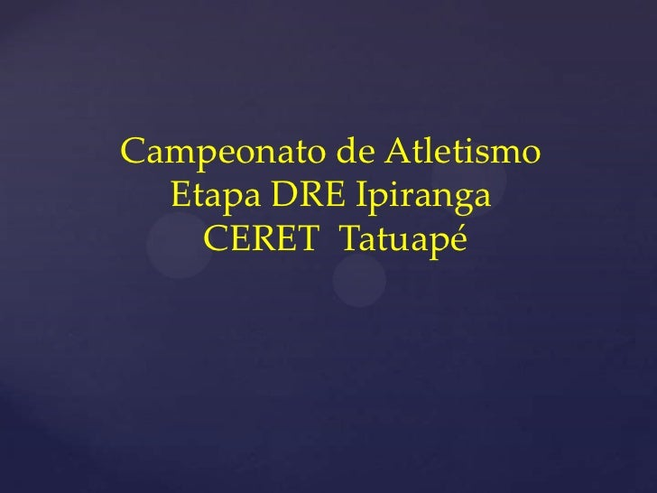 Campeonato de Atletismo  Etapa DRE Ipiranga    CERET Tatuapé