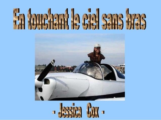 Jessica est née sans bras en raison d'une maladie congénitale très rare Comme tout enfant, elle ne comprenait pas pourquoi...