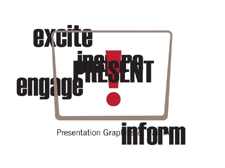 A great presentation will…