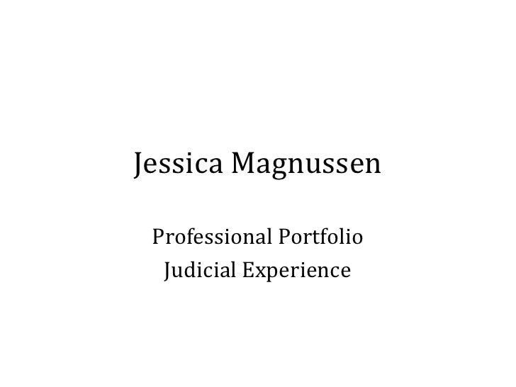 Jessica Magnussen   Professional Portfolio   Judicial Experience