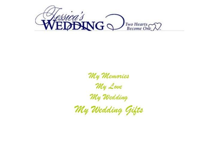 My Memories My Love My Wedding My Wedding Gifts