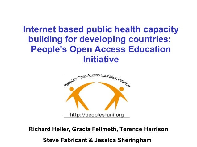 Internet based public health capacity building for developing countries: People's Open Access Education Initiative Richard...
