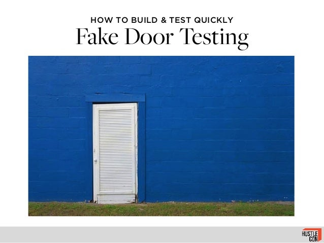 HOW TO BUILD u0026 TEST QUICKLY Fake Door Testing ...  sc 1 st  SlideShare & Fake Doors - How to Test Product Ideas Quickly - Hustlecon 2013