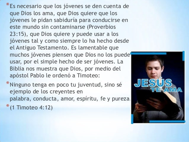 *Es necesario que los jóvenes se den cuenta de que Dios los ama, que Dios quiere que los jóvenes le pidan sabiduría para c...