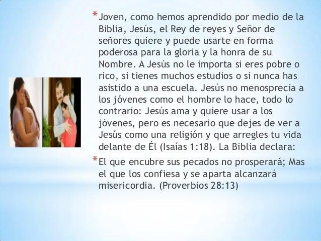 *Joven, como hemos aprendido por medio de la Biblia, Jesús, el Rey de reyes y Señor de señores quiere y puede usarte en fo...