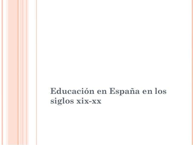 Educación en España en los siglos xix-xx