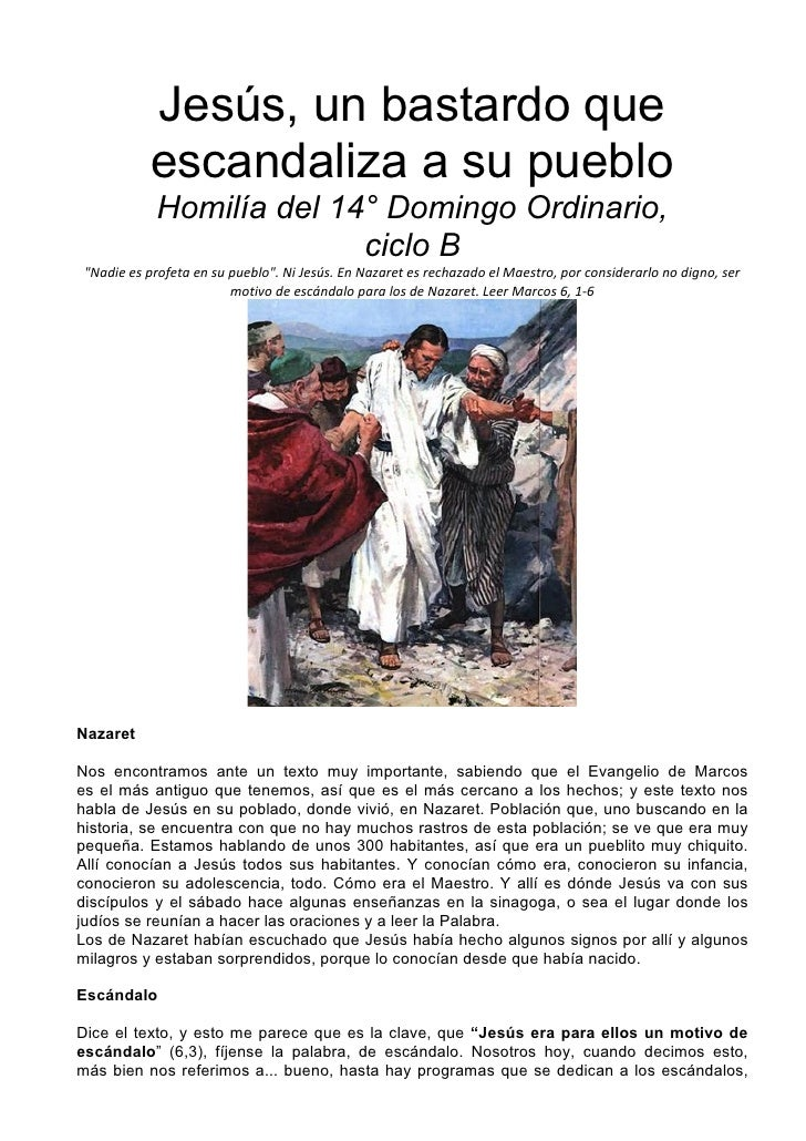 Jesús, un bastardo que            escandaliza a su pueblo             Homilía del 14° Domingo Ordinario,                  ...